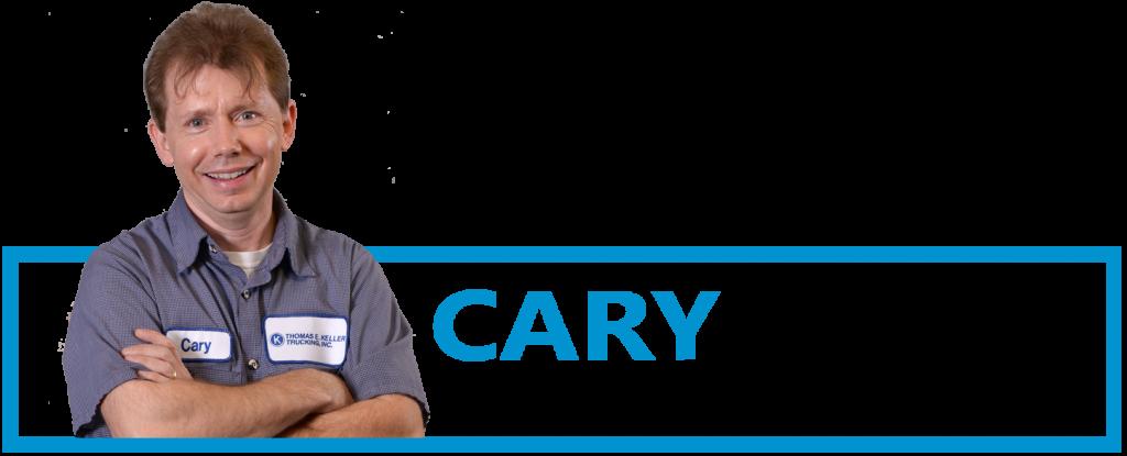 Driver Testimonials Cary Fugitt Keller Trucking